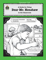A Guide for Using Dear Mr. Henshaw in the Classroom (Enhanced eBook)