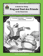 A Guide for Using Frog and Toad Are Friends in the Classroom (Enhanced eBook)