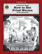 A Guide for Using How To Eat Fried Worms in the Classroom (Enhanced eBook)