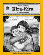 A Guide for Using Kira-Kira in the Classroom (Enhanced eBook)