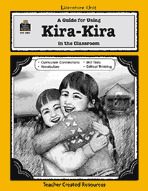 A Guide for Using Kira-Kira in the Classroom (Enhanced eBook)
