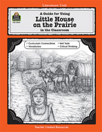 A Guide for Using Little House on the Prairie in the Classroom (Enhanced eBook)