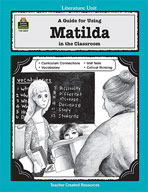A Guide for Using Matilda in the Classroom (Enhanced eBook)