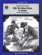 A Guide for Using My Brother Sam is Dead in the Classroom (Enhanced eBook)