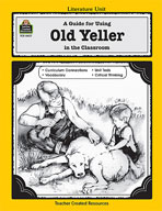 A Guide for Using Old Yeller in the Classroom (Enhanced eBook)