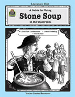 A Guide for Using Stone Soup in the Classroom (Enhanced eBook)