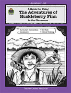 A Guide for Using The Adventures of Huckleberry Finn in the Classroom (Enhanced eBook)