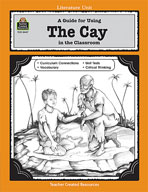 A Guide for Using The Cay in the Classroom (Enhanced eBook)