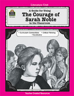 A Guide for Using The Courage of Sarah Noble in the Classroom (Enhanced eBook)