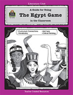 A Guide for Using The Egypt Game in the Classroom (Enhanced eBook)