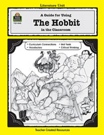 A Guide for Using The Hobbit in the Classroom (Enhanced eBook)