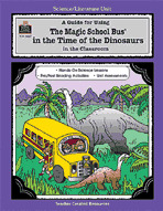 A Guide for Using The Magic School Bus® In the Time of the Dinosaurs in the Classroom