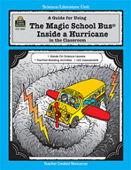 A Guide for Using The Magic School Bus® Inside a Hurricane in the Classroom