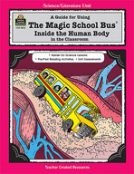 A Guide for Using The Magic School Bus® Inside the Human Body in the Classroom