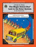 A Guide for Using The Magic School Busand#174; Lost in the Solar System in the Classroom (Enhanced eBook)