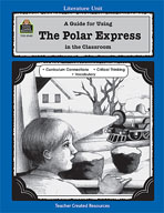 A Guide for Using The Polar Express in the Classroom (Enhanced eBook)