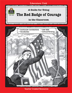 A Guide for Using The Red Badge of Courage in the Classroom