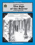 A Guide for Using The Sign of the Beaver in the Classroom