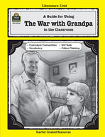 A Guide for Using The War with Grandpa in the Classroom (Enhanced eBook)