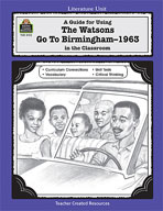 A Guide for Using The Watsons Go to Birmingham - 1963 in the Classroom (Enhanced eBook)