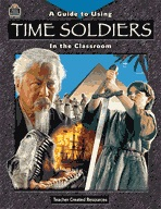 A Guide for Using Time Soldiers in the Classroom (Enhanced eBook)