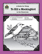 A Guide for Using To Kill a Mockingbird in the Classroom (Enhanced eBook)