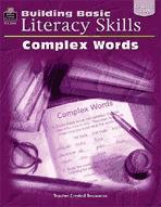 Building Basic Literacy Skills: Complex Words (Enhanced eBook)