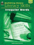 Building Basic Literacy Skills: Irregular Words