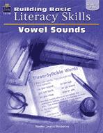 Building Basic Literacy Skills: Vowel Sounds
