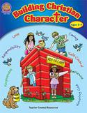 Building Christian Character (Enhanced eBook)