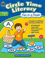 Circle Time Literacy: Fun in a Flash Grade K (Enhanced eBook)