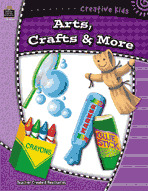 Creative Kids: Arts, Crafts, & More