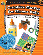 Creative Kids: Creative Crafts for Clever Kids (Enhanced eBook)