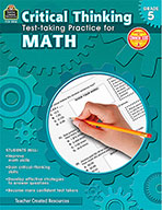 Critical Thinking: Test-taking Practice for Math Grade 5 (Enhanced eBook)