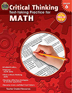 Critical Thinking: Test-taking Practice for Math Grade 6 (