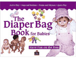 Diaper Bag Book for Babies (0-18 months)
