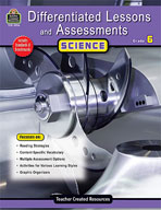 Differentiated Lessons and Assessments: Science: Grade 6 (Enhanced eBook)