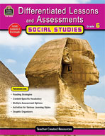 Differentiated Lessons and Assessments: Social Studies: Grade 6 (Enhanced eBook)