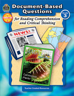 Document-Based Questions for Reading Comprehension and Critical Thinking: Grade 3
