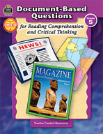 Document-Based Questions for Reading Comprehension and Critical Thinking: Grade 5