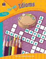 Fun with Idioms - Crossword Puzzles and Word Searches