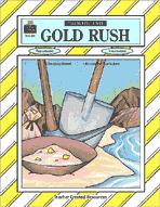 Gold Rush Thematic Unit (Enhanced eBook)