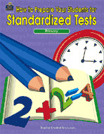 How To Prepare Your Students for Standardized Tests
