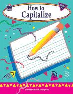 How to Capitalize: Grades 1-3 (Enhanced eBook)