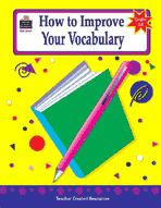 How to Improve Your Vocabulary, Grades 6-8