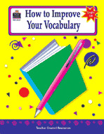 How to Improve Your Vocabulary, Grades 6-8