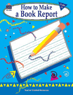 How to Make a Book Report, Grades 1-3