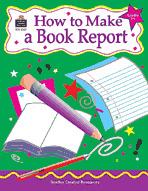 How to Make a Book Report: Grades 3-6 (Enhanced eBook)