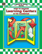 How to Manage Learning Centers in the Classroom