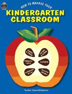 How to Manage Your Kindergarten Classroom